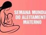 Semana de Aleitamento Materno destaca importância da amamentação