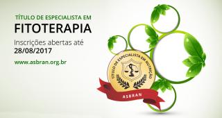 Asbran lança o 1° processo de concessão do Título de Especialista em FITOTERAPIA