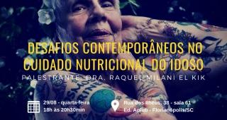 II Seminário DESAFIOS CONTEMPORÂNEOS NO CUIDADO NUTRICIONAL DO IDOSO